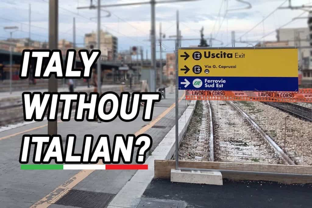 Can You Travel In Italy Without Speaking Italian Italian Viaggio